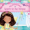 Cover: My Princesses Learn to Be Brave