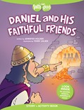 Cover: Daniel and His Faithful Friends Story + Activity Book