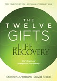 Cover: The Twelve Gifts of Life Recovery