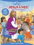 Cover: Jesus Lives! The Easter Story, Story + Activity Book