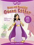 Cover: Brave and Beautiful Queen Esther Story + Activity Book