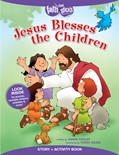 Cover: Jesus Blesses the Children Story + Activity Book