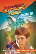 Cover: McGee and Me! Three-Book Collection: The Big Lie / A Star in the Breaking / The Not-So-Great Escape