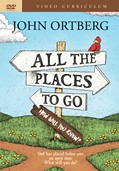 Cover: All the Places to Go . . . How Will You Know? Video Curriculum