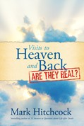 Cover: Visits to Heaven and Back: Are They Real?