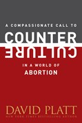 Cover: A Compassionate Call to Counter Culture in a World of Abortion