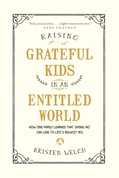 Cover: Raising Grateful Kids in an Entitled World