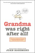 Cover: Grandma Was Right after All!