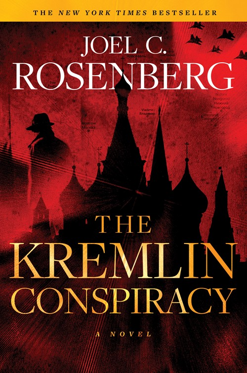 The Kremlin Conspiracy by Joel C. Rosenberg