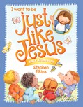 Cover: Just Like Jesus Bible Storybook