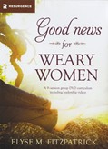 Cover: Good News for Weary Women DVD Curriculum