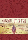 Cover: Abundant Life in Jesus