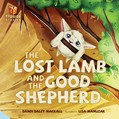 Cover: The Lost Lamb and the Good Shepherd