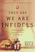 Cover: They Say We Are Infidels