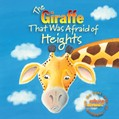 Cover: The Giraffe That Was Afraid of Heights