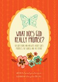 Cover: What Does God Really Promise?