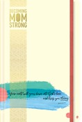 Cover: Becoming MomStrong Journal