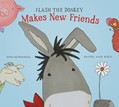 Cover: Flash the Donkey Makes New Friends