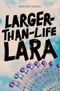 Cover: Larger-Than-Life Lara