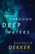 Cover: When Through Deep Waters