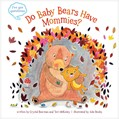 Cover: Do Baby Bears Have Mommies?