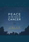 Cover: Peace in the Face of Cancer