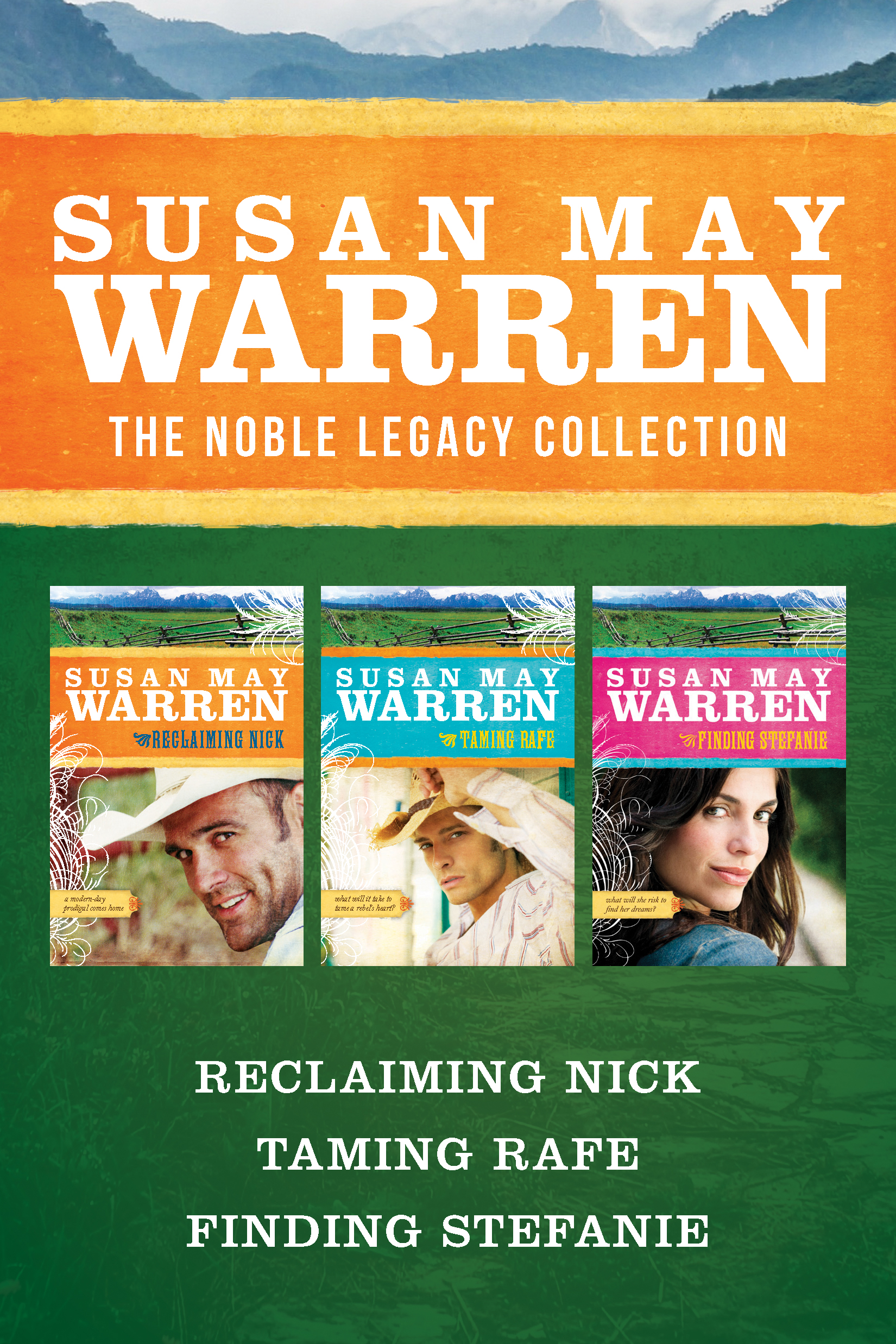 The Noble Legacy Collection: Reclaiming Nick / Taming Rafe / Finding Stefanie