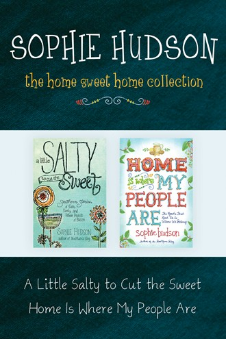 The Home Sweet Home Collection