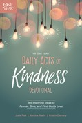 Cover: The One Year Daily Acts of Kindness Devotional
