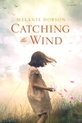 Cover: Catching the Wind