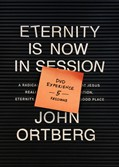 Cover: Eternity Is Now in Session DVD Experience