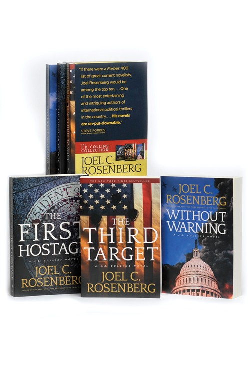 The J. B. Collins Collection: The Third Target / The First Hostage / Without Warning by Joel C. Rosenberg