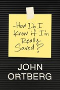 Cover: How Do I Know If I'm Really Saved?