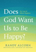 Cover: Does God Want Us to Be Happy?