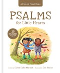 Cover: A Child's First Bible: Psalms for Little Hearts