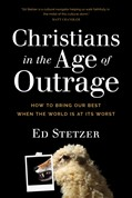 Cover: Christians in the Age of Outrage