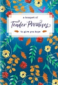 Cover: A Bouquet of Tender Promises to Give You Hope