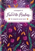 Cover: A Bouquet of Favorite Psalms to Inspire Your Soul