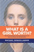 Cover: What Is a Girl Worth?