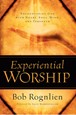 Experiential Worship