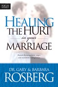 Cover: Healing the Hurt in Your Marriage