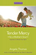 Cover: Tender Mercy for a Mother's Soul