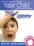 Cover: Your Child Video Seminar Home Edition: Essentials of Discipline