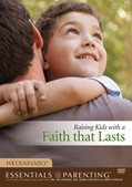 Cover: Raising Kids with a Faith That Lasts