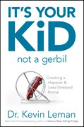 Cover: It's Your Kid, Not a Gerbil