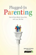 Cover: Plugged-In Parenting
