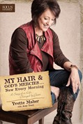 Cover: My Hair and God's Mercies . . . New Every Morning