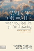 Cover: Walking on Water When You Feel Like You're Drowning