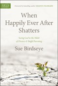 Cover: When Happily Ever After Shatters