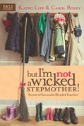 Cover: But I'm NOT a Wicked Stepmother!